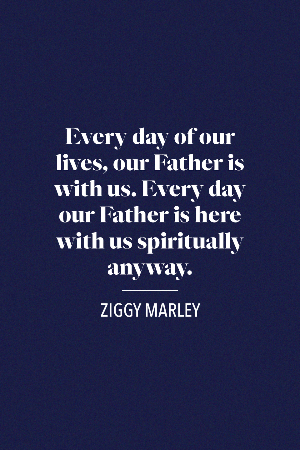 "<p>Ziggy Marley remembered his father Bob Marley, one of the most prolific artists to represent reggae music, <a href=""https://www.essence.com/celebrity/exclusive-ziggy-marley-remembers-his-dad-bob-marley-for-fathers-day/"" rel=""nofollow noopener"" target=""_blank"" data-ylk=""slk:in an Essence feature for Father's Day"" class=""link rapid-noclick-resp"">in an <em>Essence</em> feature for Father's Day</a>, ""Every day of our lives, our Father is with us. Every day our Father is here with us spiritually anyway.""</p>"