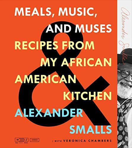 """Meals, Music, and Muses,"" by Alexander Smalls (Amazon / Amazon)"