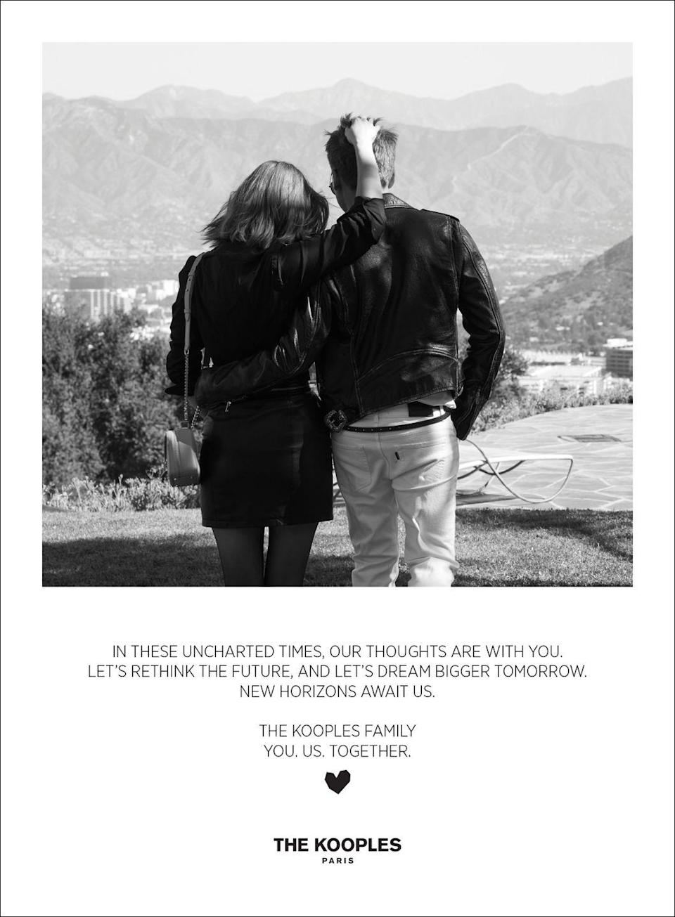 <p>In these uncharted times, our thoughts are with you. Let's rethink the future, and let's dream bigger tomorrow. New horizons await us.</p><p><em>The Kooples Family<br>You. Us. Together.</em></p>