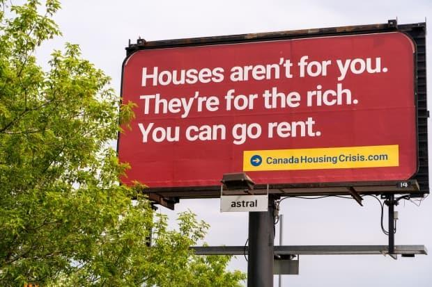 Road-side billboard in Ottawa sponsored by CanadaHousingCrisis.com on May 21, 2021. Ottawa is set to introduce a vacancy tax hoping to increase the stock of housing for rent and sale.