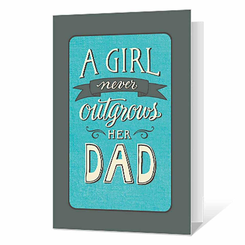 "<p>Remind Dad that he won't lose his little girl, even when she grows up and gets married. </p><p><em>Get the printable from <a href=""https://www.bluemountain.com/cards/fathers-day/love-from-daughter-printable/card-3475636"" target=""_blank"">Blue Mountain</a>.</em></p><p><strong>READ MORE</strong>: <a href=""https://www.womansday.com/relationships/family-friends/g1151/fathers-day-presents/"" target=""_blank"">40 Affordable Father's Day Gifts He'll Actually Love</a></p>"
