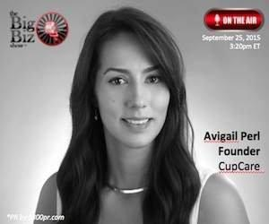 "CupCare Founder, Avigail Perl to Be Interviewed on ""The Big Biz Show"""