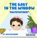 """This image released by Jen Guyuron shows the cover of her children's book """"The Baby in the Window: For All Parents Who Had Babies During The Global Pandemic,"""" illustrated by Tanya Matiikiv. (Gatekeeper Press via AP)"""