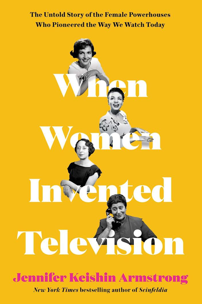 <p>The journalist, who has published books on <em>Seinfeld</em> and <em>Sex and the City</em>, writes about four women who changed the way we watch TV thanks to their innovation, perseverance, and willingness to harness personal strife and use it to create. (March 23)</p>