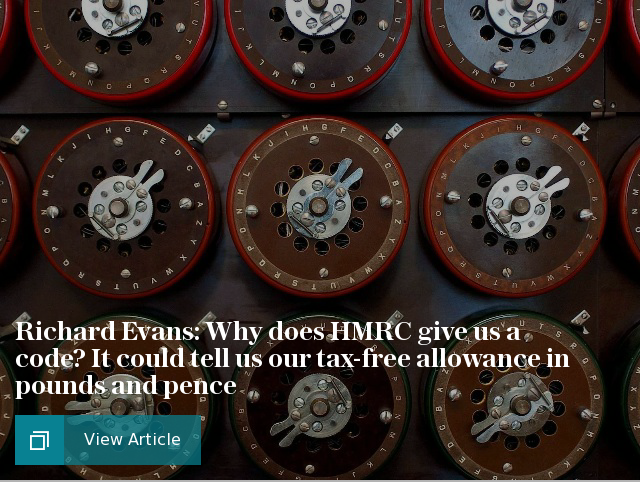 Richard Evans: Why does HMRC give us a code? It could tell us our tax-free allowance in pounds and pence