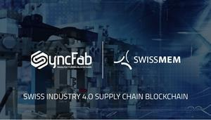SyncFab, the first Manufacturing Blockchain® solution for parts suppliers and buyers, has announced a strategic partnership with Swissmem.
