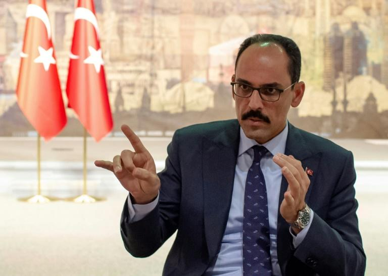 Turkey has no intention of occupying any parts of Syria, says presidential spokesman İbrahim Kalin (AFP Photo/Yasin AKGUL)