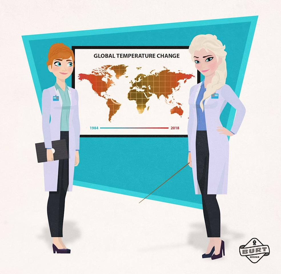 """<p><strong>Matt's explanation:</strong> """"Elsa, Anna, and the citizens of Arendelle know a few things about the effects of climate change. While their companion Olaf may love Summer, the sun, and all things hot, Anna and Elsa recognize what a rising global temperature might mean. They have dedicated their careers to studying climate change and presenting accurate, well-sourced information.""""</p>"""