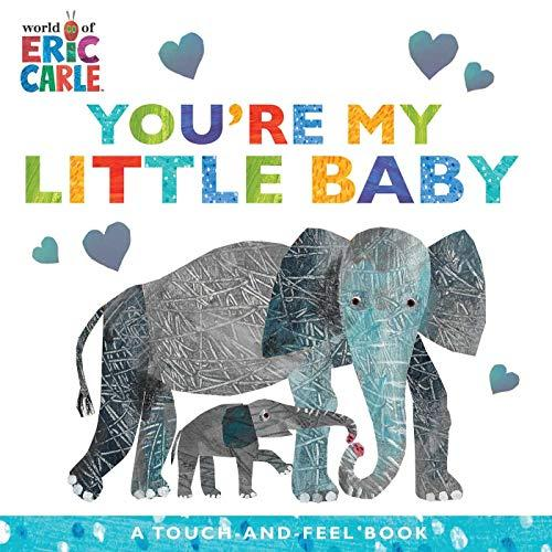"""You're My Little Baby,"" by Eric Carle (Amazon / Amazon)"