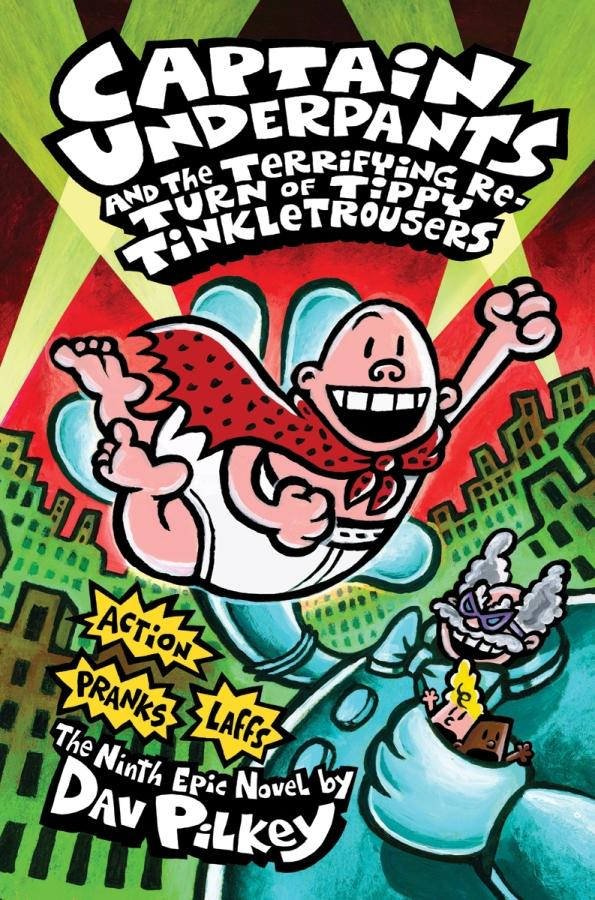 "An image provided by Scholastic Trade Book Publishing shows the cover art for ""Captain Underpants and the Terrifying Return of Tippy Tinkletrousers.""  It is scheduled to be released in August 2012, (AP Photo/Scholastic Trade Book Publishing)"