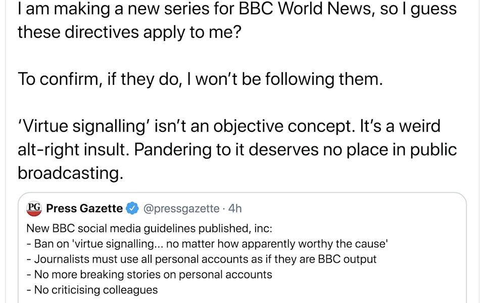 James Wong - @Botanygeek, I am making a new series for BBC World News, so I guess these directives apply to me?, To confirm, if they do, I won't be following them., 'Virtue signalling' isn't an objective concept. It's a weird alt-right insult. Pandering to it deserves no place in public broadcasting. - News Scans/News Scans