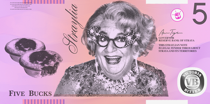 The 'new' $5 note featuring Dame Edna, pies and VB. photo: Aaron Tyler