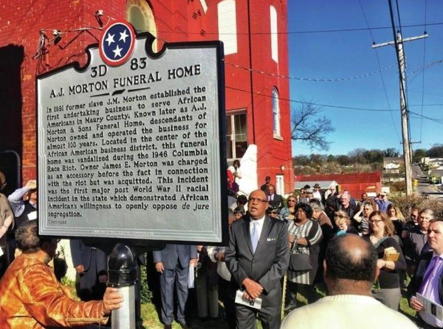 The African American Heritage Society of Maury County dedicates the A.J. Morton Funeral Home historical marker on East 8th Street in 2016, recognizing what has come to be known as the 1946 Columbia race riot.