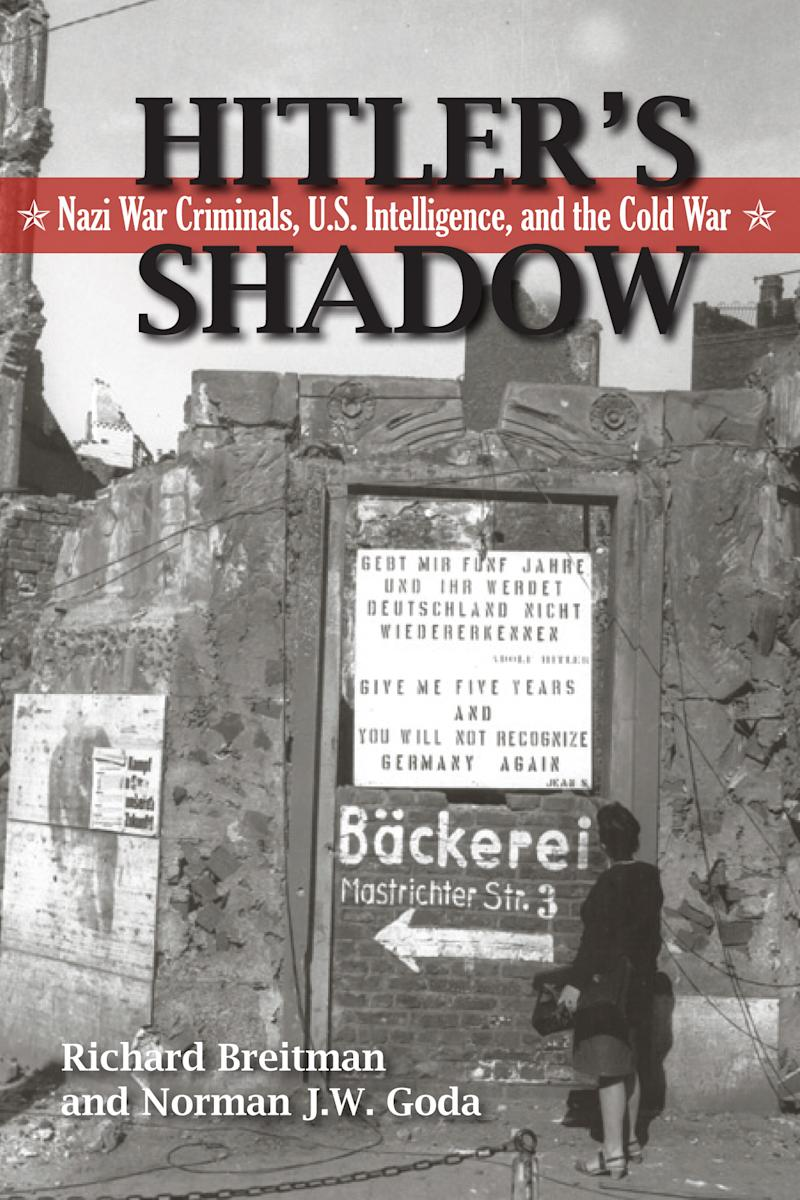 "This undated photo released by the U.S. National Archives and Records Administration shows the cover of its report on newly opened Nazi war crimes records, ""Hitler's Shadow: Nazi War Criminals, U. S. Intelligence, and the Cold War."" The report, authored by historians hired by the National Archives,  draws from an unprecedented trove of records on individuals and clandestine operations that the CIA was persuaded to declassify, and from over a million digitized Army intelligence files that had long been inaccessible. (AP Photo/U.S. National Archives and Records Administration)"