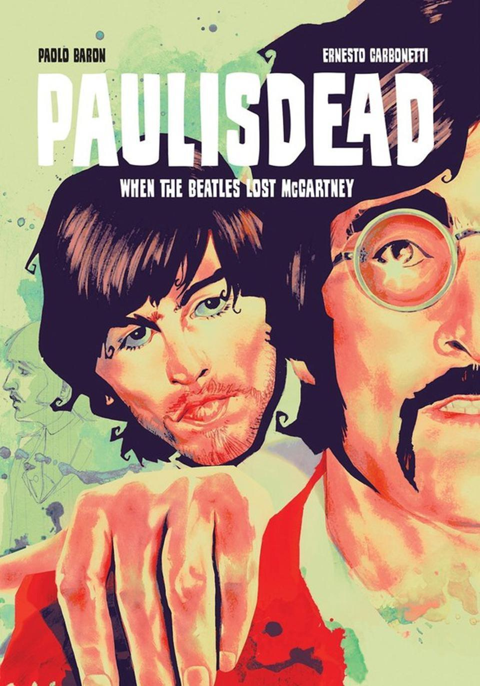 In 2020 Image Comics released the 'Paul is Dead' comic, based on the decades old conspiracy theoryImage Comics/Paolo Baron and Ernesto Carbonetti
