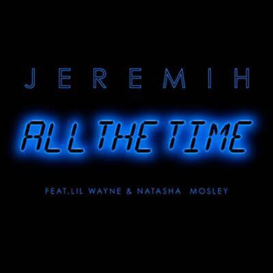 Jeremih, All the Time Single