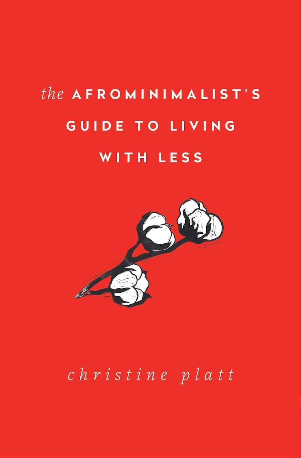 The Afrominimalist's Guide to Living with Less Book