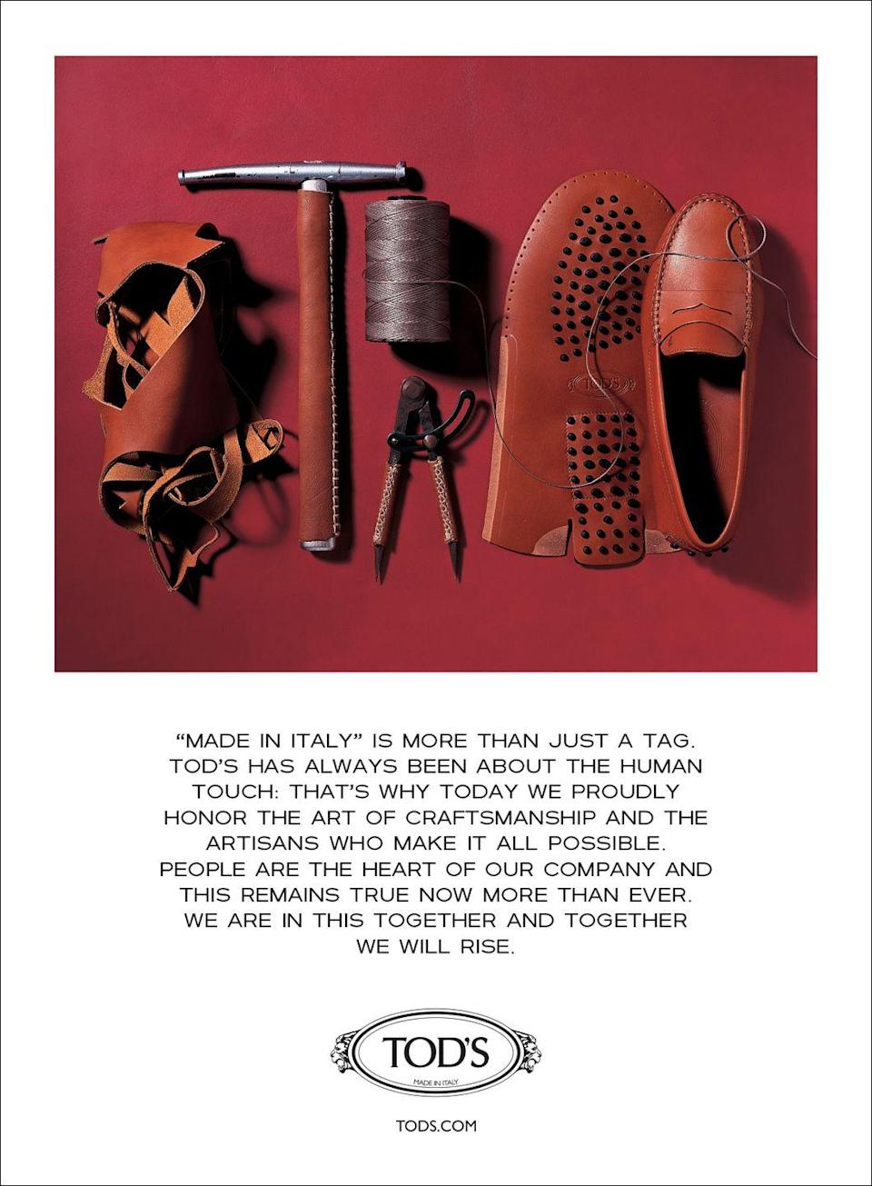 """<p>""""Made in Italy"""" is more than just a tag. Tod's has always been about the human touch: that's why today we proudly honor the art of craftsmanship and the artisans who make it all possible. People are the heart of our company and this remains true now more than ever. We are in this together and together we will rise.</p>"""