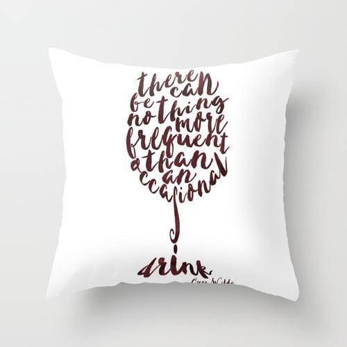 <p>This <span>Drink - Oscar Wilde Throw Pillow</span> ($18, originally $30) will add an extra dose of comfort to any room.</p>