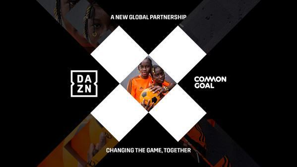 DAZN and Common Goal – uniting to change the game, together.