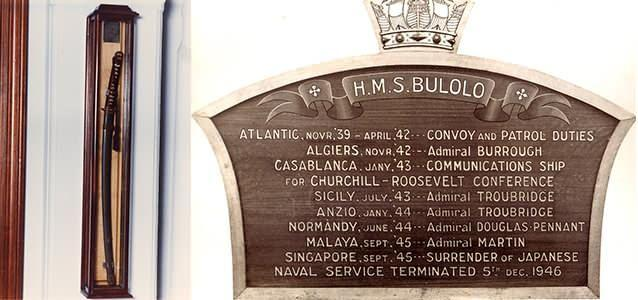 The Bulolo was used as a ship for Japanese surrender in Singapore in 1945 and was presented with this special sword, left, while, on the right, is the board of honour.