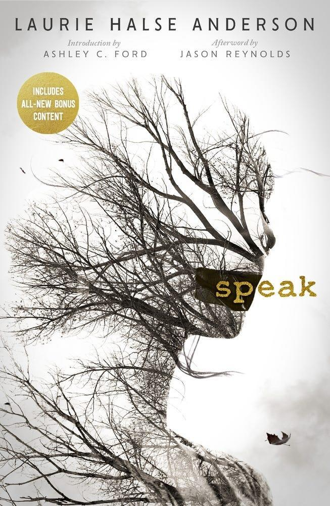 """Speak"" by Laurie Halse Anderson"