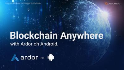 Blockchain Anywhere with Ardor on Android