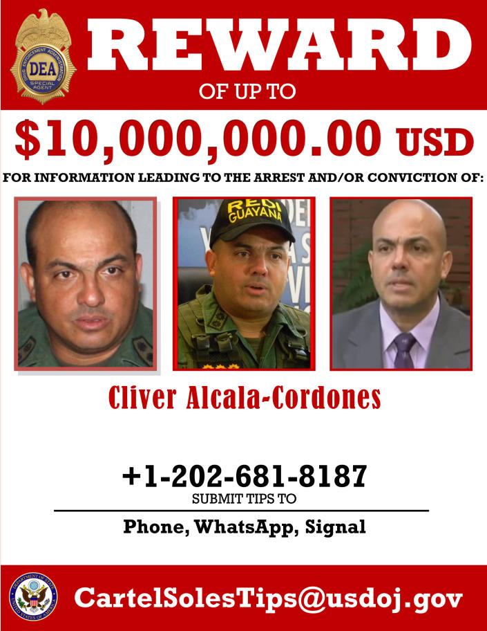 This image provided by the U.S. Department of Justice shows a reward poster for Cliver Alcala-Cordones that was released on Thursday, March 26, 2020. The U.S. Justice Department has indicted Venezuela's socialist leader Nicolás Maduro and several key aides on charges of narcoterrorism. (Department of Justice via AP)