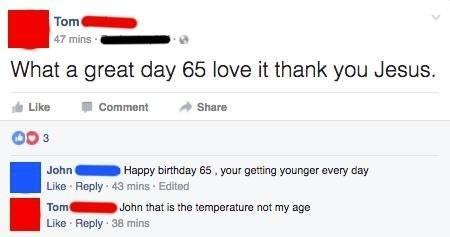 person saying what a great day 65 love it thank you jesus and another person says happy birthday and they say that is the temperature