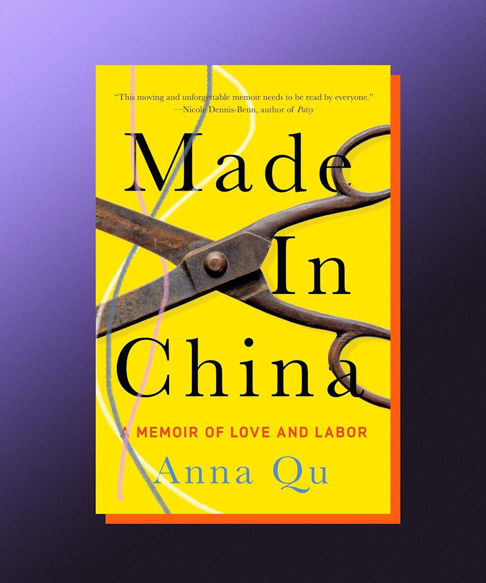 """<strong><em>Made in China: A Memoir of Love and Labor</em>, Anna Qu (</strong><a href=""""https://bookshop.org/books/made-in-china-a-memoir-of-love-and-labor/9781646220342"""" rel=""""nofollow noopener"""" target=""""_blank"""" data-ylk=""""slk:available August 3"""" class=""""link rapid-noclick-resp""""><strong>available August 3</strong></a><strong>)</strong><br><br>When teenaged Anna Qu calls Child Protective Services on her mother, she has no idea what the end result will be, only that she can't balance a life of working in her family's garment factory in Queens along with her schoolwork any more. Years later, Qu — estranged from her mother — accesses her case file, and finds numerous inconsistencies in the official record of her difficult adolescence, leading her to question what the truth of it all really was. <em>Made in China</em> is a fierce, provocative look at the sacrifices made by immigrants in a new country, and the sacrifices they pass down to the next generation. It's a story of family and trauma, resilience and collapse, and Qu is dazzling as she dismantles the mythologies surrounding the immigrant work ethic, making clear that a person's humanity should never be connected with how """"productive"""" they are."""