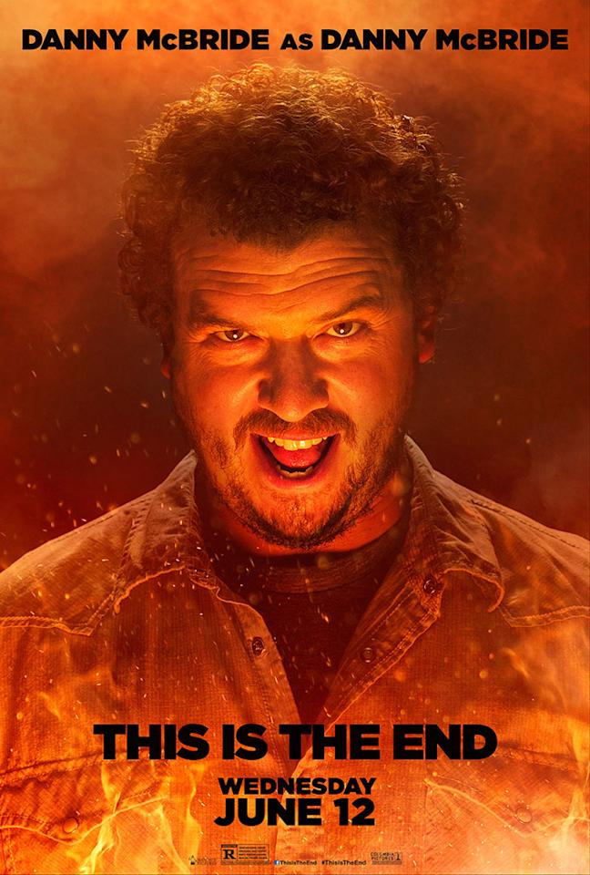 "Danny McBride stars in Columbia Pictures' ""This Is the End"" - 2013"