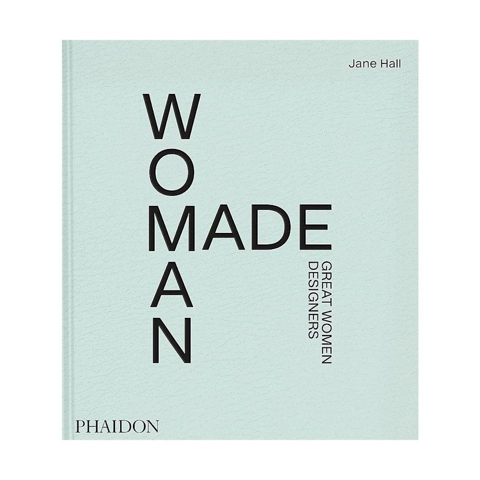 """Currently on pre-order is this bold and inspiring coffee table book highlighting the world of female design, from pioneers in the industry to creations that emerged during the pandemic. $60, Amazon. <a href=""""https://www.amazon.com/Woman-Made-Great-Women-Designers/dp/1838662855/"""" rel=""""nofollow noopener"""" target=""""_blank"""" data-ylk=""""slk:Get it now!"""" class=""""link rapid-noclick-resp"""">Get it now!</a>"""