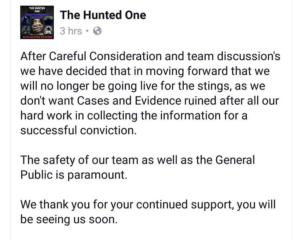 Vigilantes The Hunted One promised not to livestream stings after a police warning
