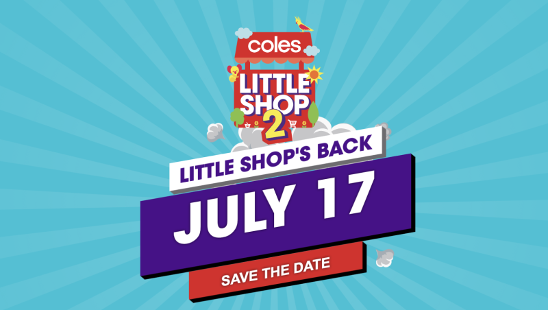 Pictured here is a promotional poster for Coles new line of Little Shop collectables which will be released on July 17 in Australia.