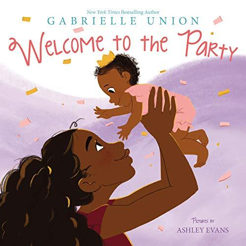 """""""Welcome to the Party"""" by Gabrielle Union (Amazon / Amazon)"""