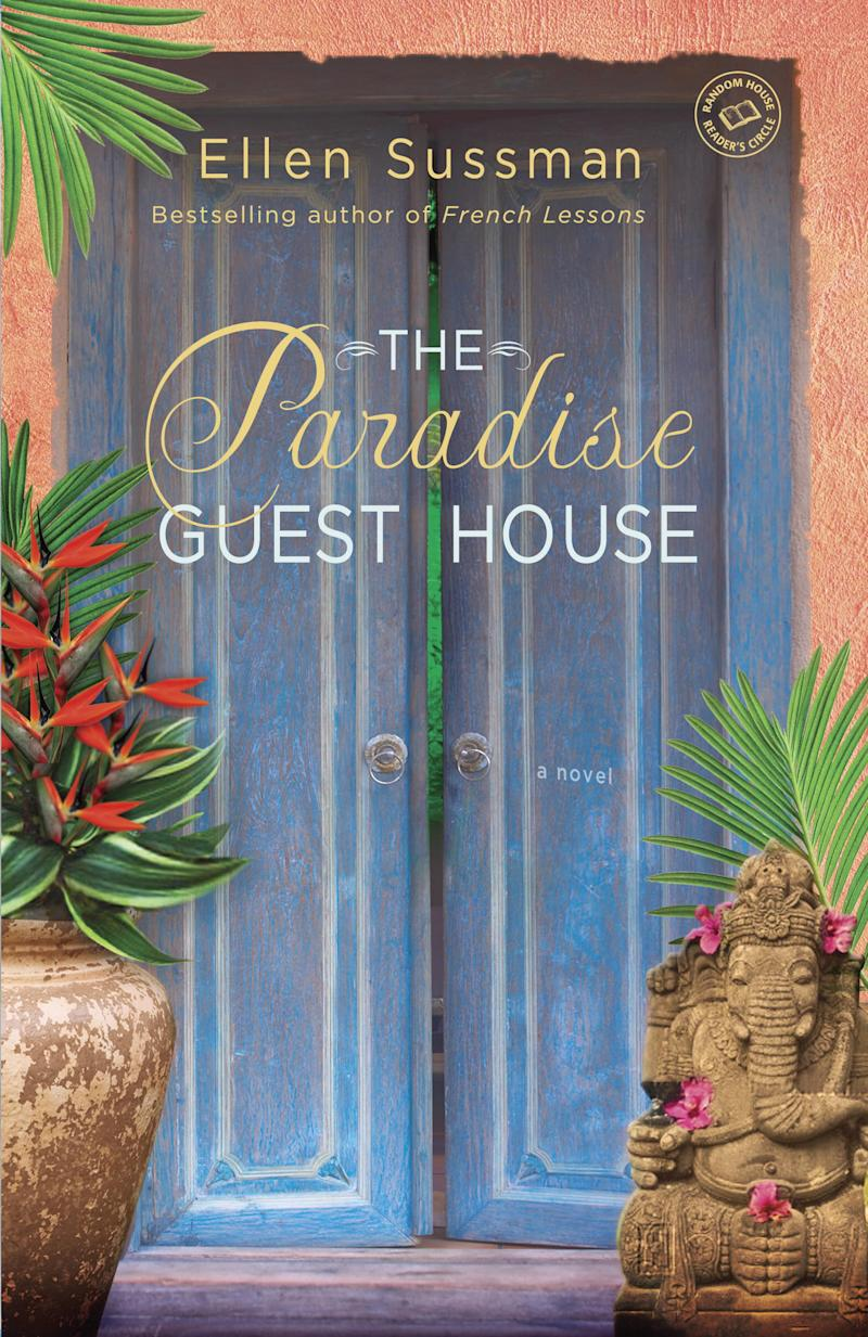 "This Book cover image released by Ballantine Books shows ""The Paradise Guest House,"" by Ellen Sussman. (AP Photo/Ballantine Books)"