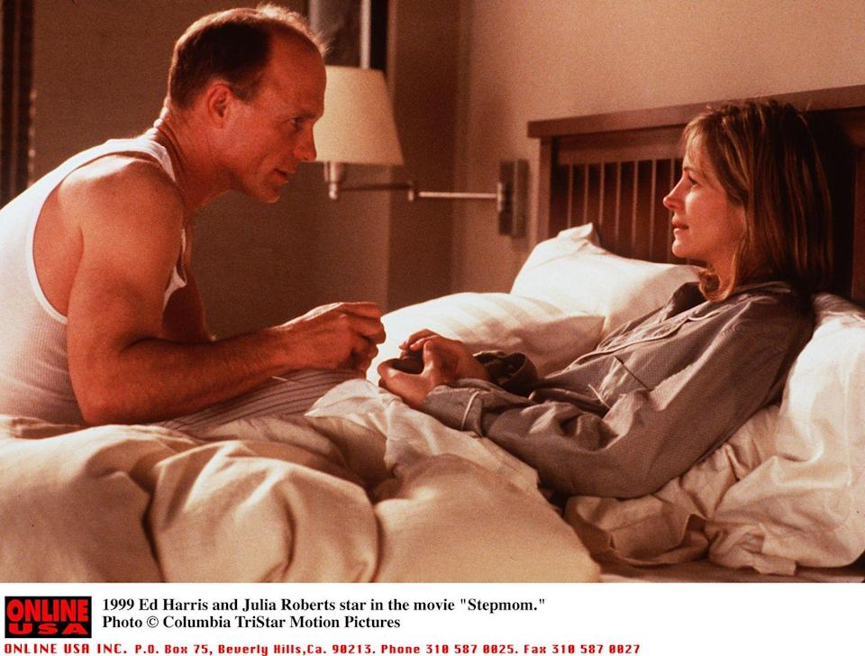 <p>In another Julia Roberts classic rom-com, her character in <em>Stepmom</em> is woken up to a proposal in bed by her boyfriend (Ed Harris). Mind you, this is only the beginning of her road to becoming a stepmother. </p>