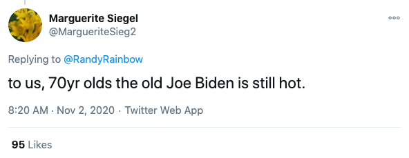 "Image of tweet reading: ""To us, 70-year-olds the old Joe Biden is still hot."""