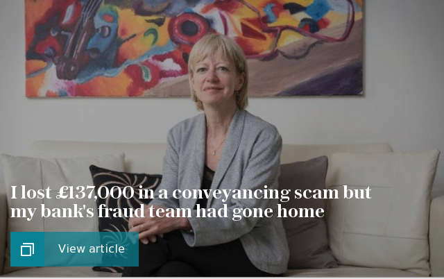 I lost £137,000 in a conveyancing scam but my bank's fraud team had gone home