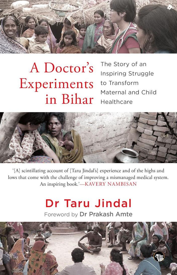 Cover of Taru Jindal's book, 'A Doctor's Experiments in Bihar'