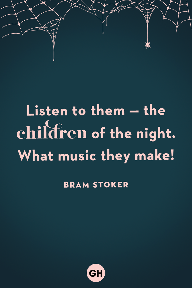 <p>Listen to them — the children of the night. What music they make!</p>