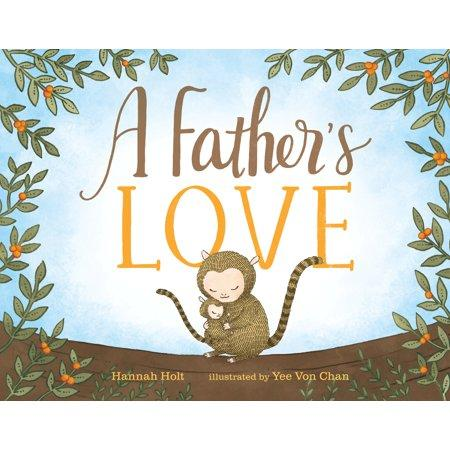 """A Father's Love,"" by Hannah Holt and Yee Von Chan (Amazon / Amazon)"