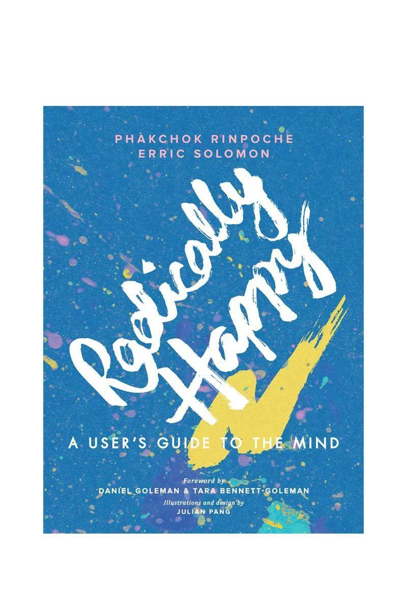 """<p>By Phakchok Rinpoche and Erric Soloman</p><p>Follow the Buddhist way to find happiness and understand your own mind better with these authors' teachings about Basic Happiness, Interconnected Happiness and Radical Happiness. Combining personal stories, science and tips, this is a fantastic book for those wanting to learn about ancient wisdom and how to apply it to modern life.</p><p>£12.79</p><p><a class=""""link rapid-noclick-resp"""" href=""""https://www.amazon.co.uk/dp/1611807697?tag=hearstuk-yahoo-21&ascsubtag=%5Bartid%7C1921.g.30324280%5Bsrc%7Cyahoo-uk"""" rel=""""nofollow noopener"""" target=""""_blank"""" data-ylk=""""slk:SHOP NOW"""">SHOP NOW</a></p>"""