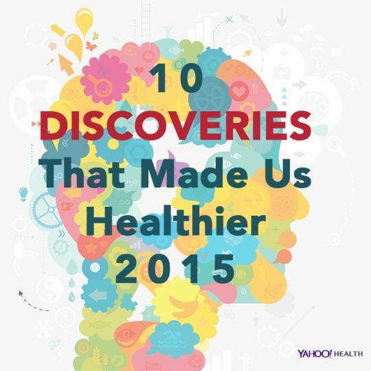 10 Discoveries That Made Us Healthier in 2015