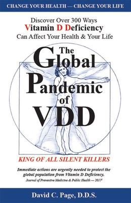 The Global Pandemic of VDD: King of ALL Silent Killers, Front Cover