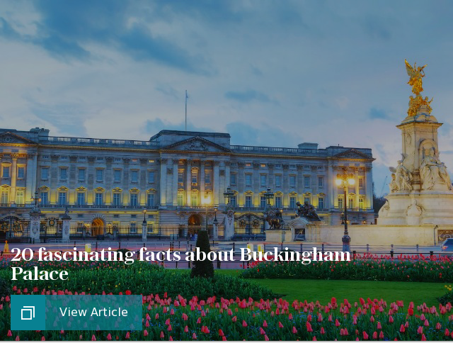 The boy who stole Queen Victoria's knickers, and 19 other fascinating facts about Buckingham Palace