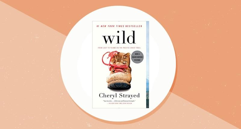 Wild: From Lost to Found on the Pacific Crest Trail. (Photo: Amazon)
