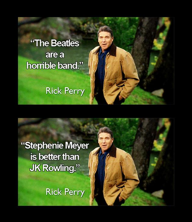 "Rick Perry's unpopular opinion  Rick Perry's ""Stronger"" ad from last December showed the candidate walking through pristine nature, rolling off complaints about gays serving in the military and promising to restore ""faith"" in our country.  His opinions proved less than popular on the web, where users quickly jumped to produce more unpopular opinions that Perry could use to endear himself to voters, like ""Crocs are stylish.""  (Images courtesy unpopularopinionrickperry.tumblr.com)"