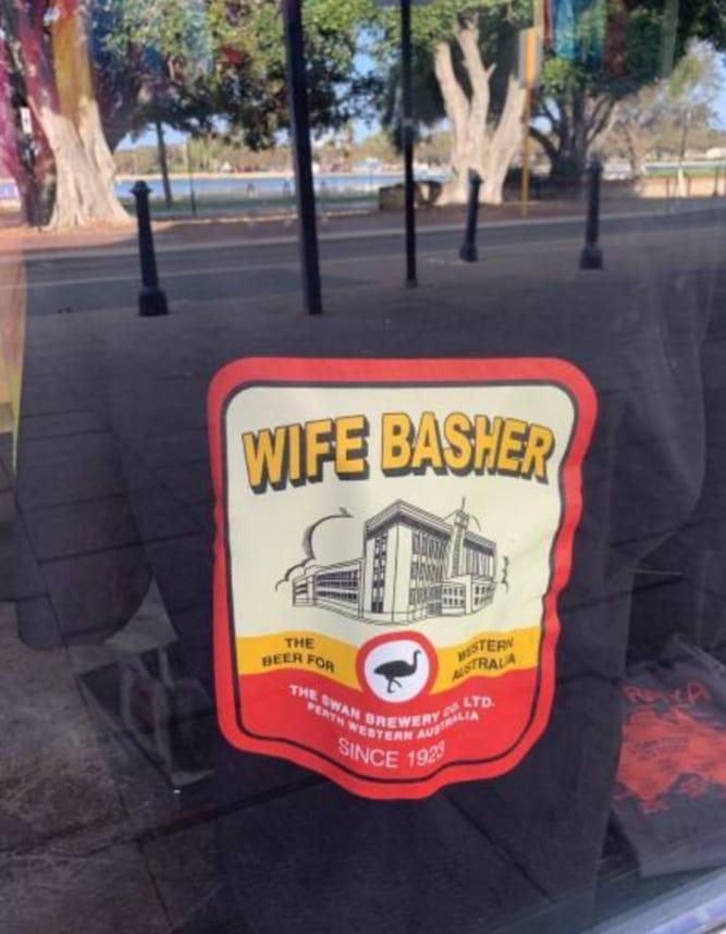 The Mandurah store came under fire for its 'Wife Basher' shirts. Source: Facebook