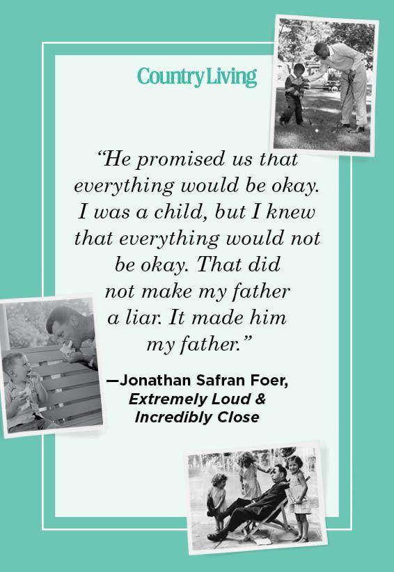 """<p>""""He promised us that everything would be okay. I was a child, but I knew that everything would not be okay. That did not make my father a liar. It made him my father.""""</p>"""